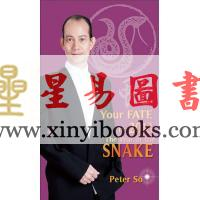 Peter So Man-fung:Your Fate in 2013–The Year of the Snake